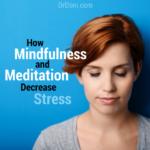 Mindfulness, Meditation, Stress, cortisol, stress hormone, serotonin, dopamine, neurotransmitters, mood, telomeres