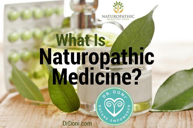 naturopathic medicine, naturopathy, naturopathic doctors, naturopathic practitioners, naturopathy definition