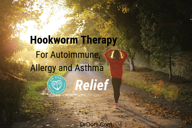 Hookworm therapy can provide the healthy benefits and allergy relief you need.